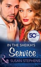 In The Sheikh's Service (Mills & Boon Modern) 電子書 by Susan Stephens