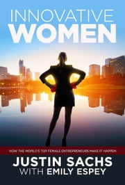 Innovative Women ebook by Justin Sachs