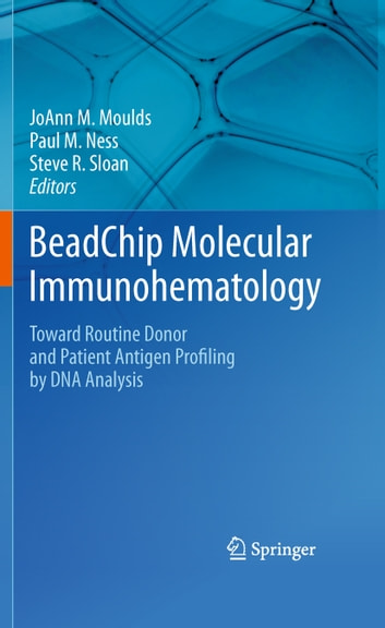 Beadchip molecular immunohematology ebook by 9781441975126 beadchip molecular immunohematology toward routine donor and patient antigen profiling by dna analysis ebook by fandeluxe Gallery