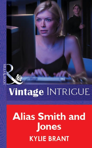 Alias Smith And Jones (Mills & Boon Vintage Intrigue) ebook by Kylie Brant