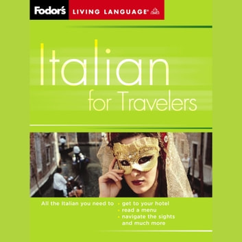 Italian for Travelers, 2nd Edition audiobook by Living Language