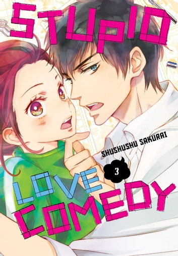 Stupid Love Comedy, Vol. 3 ebook by ShuShuShu Sakurai