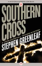 Southern Cross ebook by Stephen Greenleaf