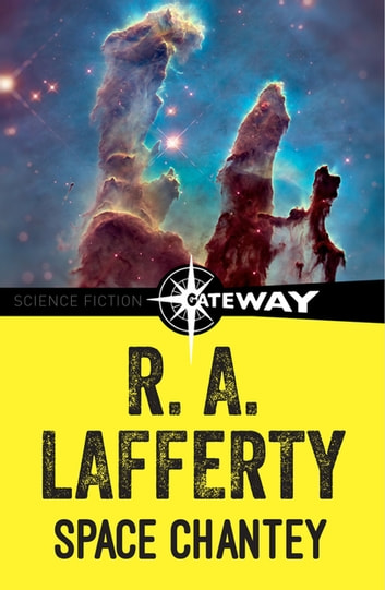Space Chantey ebook by R. A. Lafferty