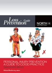 Personal Injury Prevention: A Guide to Good Practice, Second Edition ebook by Richard Bracken,The North of England PandI Association