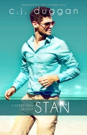Stan (The Summer Series Novella) (Volume 1.5) ebook by C.J Duggan