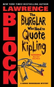 The Burglar Who Liked to Quote Kipling ebook by Lawrence Block