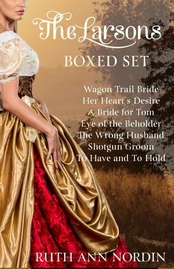The Larsons: Boxed Set ebook by Ruth Ann Nordin