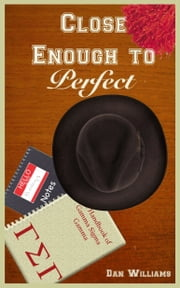 Close Enough to Perfect ebook by Dan Williams