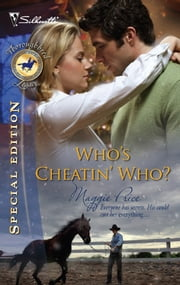 Who's Cheatin' Who? ebook by Maggie Price