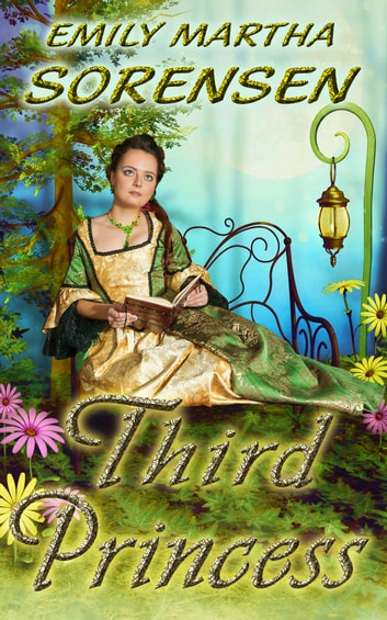 Third Princess ebook by Emily Martha Sorensen