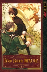 Kyo Kara MAOH!, Vol. 4 ebook by Temari Matsumoto
