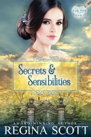 Secrets and Sensibilities ebook by Regina Scott