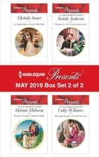 Harlequin Presents - May 2019 - Box Set 2 of 2 - An Anthology 電子書 by Michelle Smart, Melanie Milburne, Natalie Anderson,...