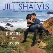 Playing for Keeps - A Heartbreaker Bay Novel audiobook by Jill Shalvis