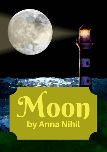 Moon ebook by Anna Nihil