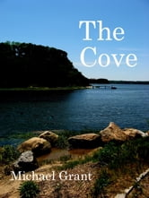 The Cove ebook by Michael Grant