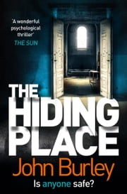 THE HIDING PLACE ebook by John Burley