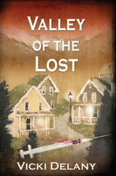Valley of the Lost - A Constable Molly Smith Mystery ebook by Vicki Delany