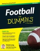 Football For Dummies ebook by Howie Long, John Czarnecki