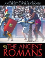 The Ancient Romans ebook by West, David