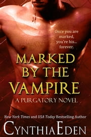 Marked By The Vampire ebook by Cynthia Eden