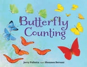 Butterfly Counting ebook by Jerry Pallotta, Shennen Bersani