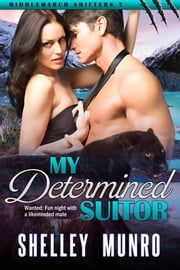 My Determined Suitor ebook by Shelley Munro