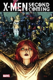 X-Men: Second Coming ebook by Christopher Yost,Craig Kyle,Mike Carey