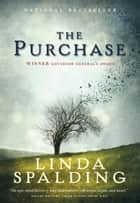 The Purchase ebook by Linda Spalding