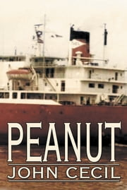 Peanut ebook by John Cecil
