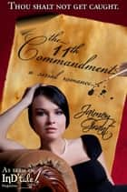 The 11th Commandment: A Serial Regency in Ten Parts ebook by Jaimey Grant
