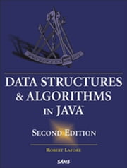 Data Structures and Algorithms in Java ebook by Robert Lafore