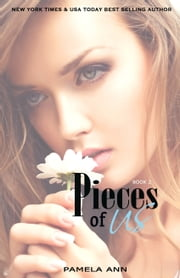 Pieces of Us (Book 2 of 2) ebook by Pamela Ann