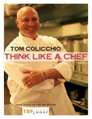 Think Like a Chef ebook by Tom Colicchio