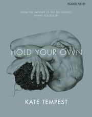 Hold Your Own ebook by Kate Tempest