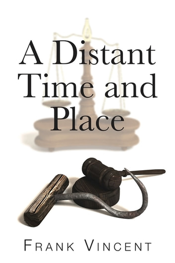 A Distant Time and Place ebook by Frank Vincent