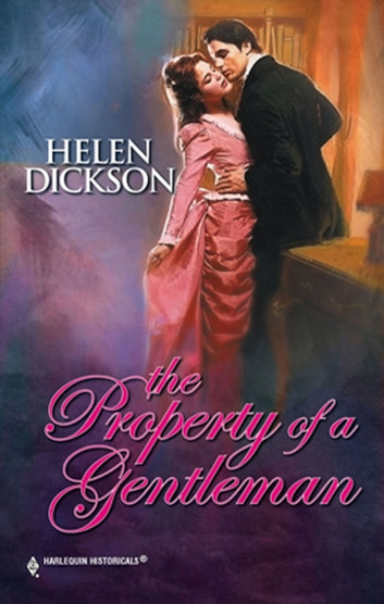 The Property Of A Gentleman ebook by Helen Dickson