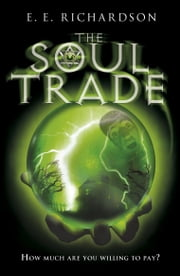 The Soul Trade ebook by E E Richardson