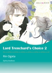 LORD TRENCHARD'S CHOICE 2 (Mills & Boon Comics) - Mills & Boon Comics ebook by Sylvia Andrew,Rin Ogata