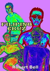 Filipino Cruz ebook by Robert Bell