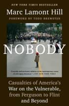 Nobody ebook by Marc Lamont Hill,Todd Brewster