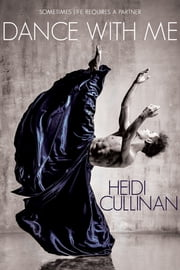 Dance With Me ebook by Heidi Cullinan