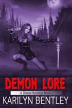 Demon Lore ebook by Karilyn  Bentley