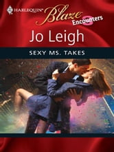 Sexy Ms. Takes ebook by Jo Leigh