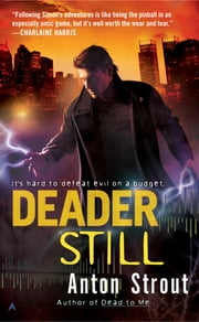 Deader Still ebook by Anton Strout