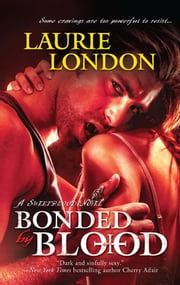 Bonded by Blood ebook by Laurie London