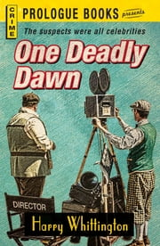 One Deadly Dawn ebook by Harry Whittington