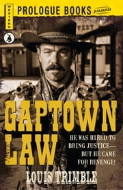 Gaptown Law ebook by Louis Trimble