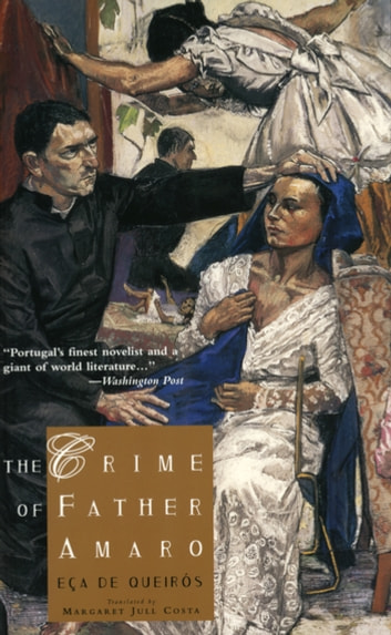 The Crime of Father Amaro ebook by José Maria de Eça de Queirós